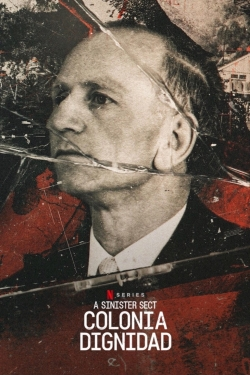 A Sinister Sect: Colonia Dignidad